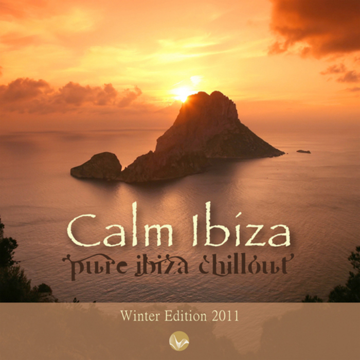 CALM IBIZA - WINTER EDITION 2011